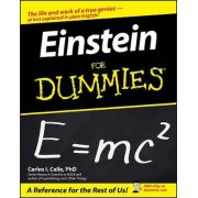Einstein For Dummies by Carlos I. Calle