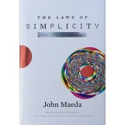 John Antonelli The Laws of Simplicity (Simplicity: Design, Technology, Business, Life)