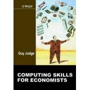 Computing Skills for Economists by Guy Judge