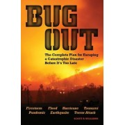 Bug Out by Scott B. Williams