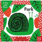A Tiny Little Story: Park by Edward Underwood