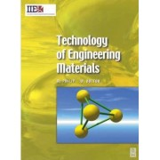 Technology of Engineering Materials by William Bolton