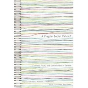 A Fragile Social Fabric? by Raymond Breton