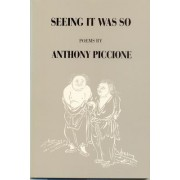 Seeing It Was So by Anthony Piccione