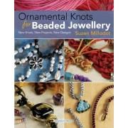 Ornamental Knots for Beaded Jewellery by Suzen Millodot