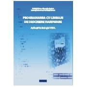 Programarea cu limbaje de descriere hardware.Aplicatii in limbajul VHDL.