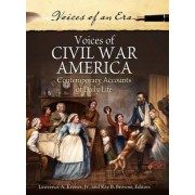 Voices of Civil War America by Lawrence A. Kreiser