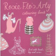 Rosie Flo's Arty Colouring Book by Roz Streeten