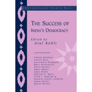 The Success of India's Democracy by Atul Kohli