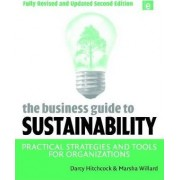 The Business Guide to Sustainability by Darcy Hitchcock