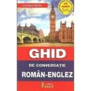 Ghid De Conversatie RomaN-Englez +cd - Loredana Stefan