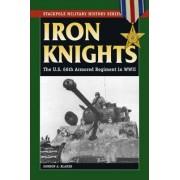 Iron Knights by Gordon A. Blaker