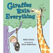 Giraffes Ruin Everything, Hardcover