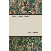 Your Creative Power by Alex Osborn