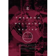 Freedom of Religion and Belief by Kevin Boyle