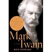 Mark Twain by Ron Powers