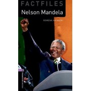 Oxford Bookworms Library Factfiles: Stage 4: Nelson Mandela by Rowena Akinyemi