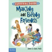 The Survival Guide for Making and Being Friends by Crist