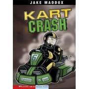 Kart Crash by Jake Maddox