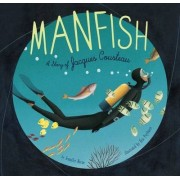 Manfish by Jennifer Berne