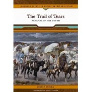 The Trail of Tears by John P. Bowes