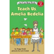 Icr Teach Us Amelia Bedelia by Peggy Parish