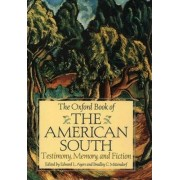 The Oxford Book of the American South by Edward L. Ayers