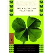 Irish Fairy and Folk Tales by W. B. Yeats