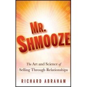 Mr. Shmooze by Richard Abraham