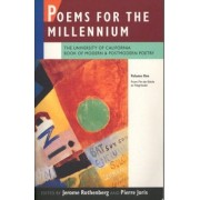 Poems For The Millennium: The University Of California Book Of Modern And Postmodern Poetry: V. 1: From Fin-De-Siecle To Negritude