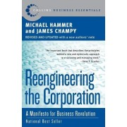 Reengineering the Corporation by Dr Michael Hammer