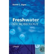 Freshwater Microbiology by David Sigee