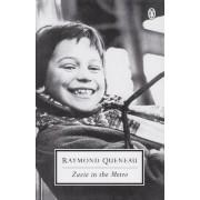 Zazie in the Metro by Raymond Queneau