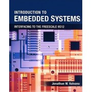 Introduction to Embedded Systems by Jonathan W Valvano