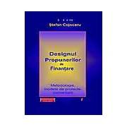 Designul propunerilor de finantare. Metodologie modele de proiecte comentarii