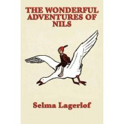 The Wonderful Adventures of Nils by Selma Lagerl