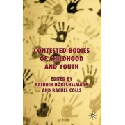 Contested Bodies of Childhood and Youth by Kathrin Horschelmann