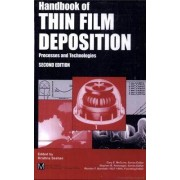 Handbook of Thin Film Deposition Techniques Principles, Methods, Equipment and Applications by Krishna Seshan