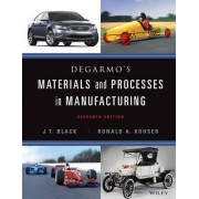 Materials and Processes in Manufacturing 11E with DVD by J. T. Black