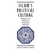 Islam's Political Culture by Nasim Ahmad Jawed