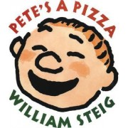 Pete's a Pizza by William Steig
