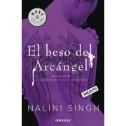 El beso del arcangel / Archangel's Kiss by Nalini Singh