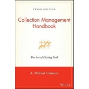 Collection Management Handbook by A.Michael Coleman