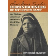 Reminiscences of My Life in Camp by Susie King Taylor
