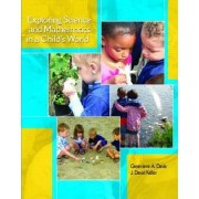 Exploring Science and Mathematics in a Child's World by Genevieve A. Davis