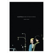 Sleepwalk and Other Stories by Adrian Tomine