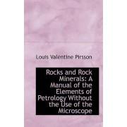 Rocks and Rock Minerals by Louis Valentine Pirsson