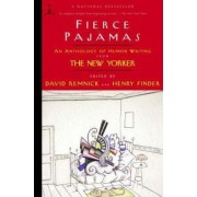 Fierce Pajamas by David Remnick