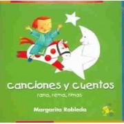 Rana, Rema, Rimas Canciones y Cuentos (Rowing Rhyming Frog Audio (CD)) by Margarita Robleda