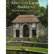 Gertrude Jekyll and the Arts and Crafts Garden by Gertrude Jekyll